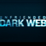 【映画】アンフレンデッドダークウェブのタイトルの意味とは?実話かどうなのかも考察